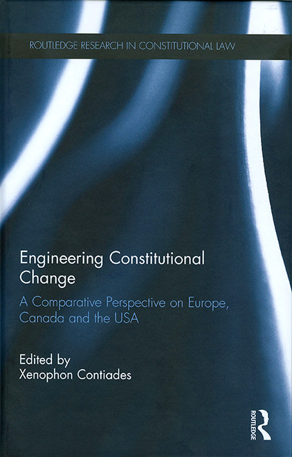 Engineering Constitutional Change. A Comparative Perspective on Europe, Canada and the USA