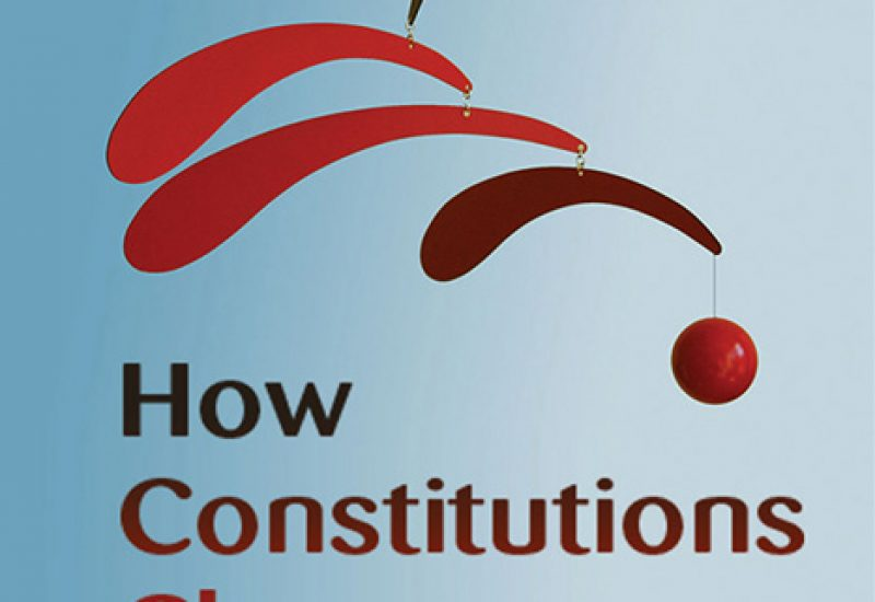 How Constitutions Change. A Comparative Study,